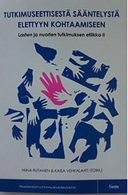 Lasten ja nuorten tutkimuksen etiikasta tuore julkaisu