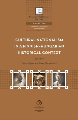 Uutuusteos: Cultural Nationalism in a Finnish-Hungarian Historical Context